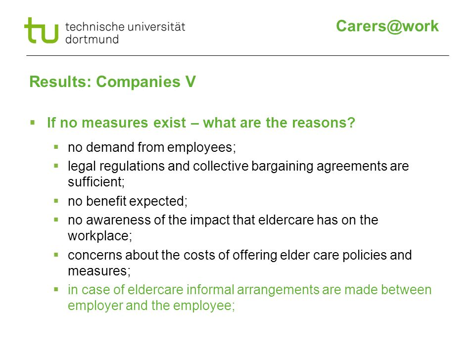 Results: Companies V  If no measures exist – what are the reasons.