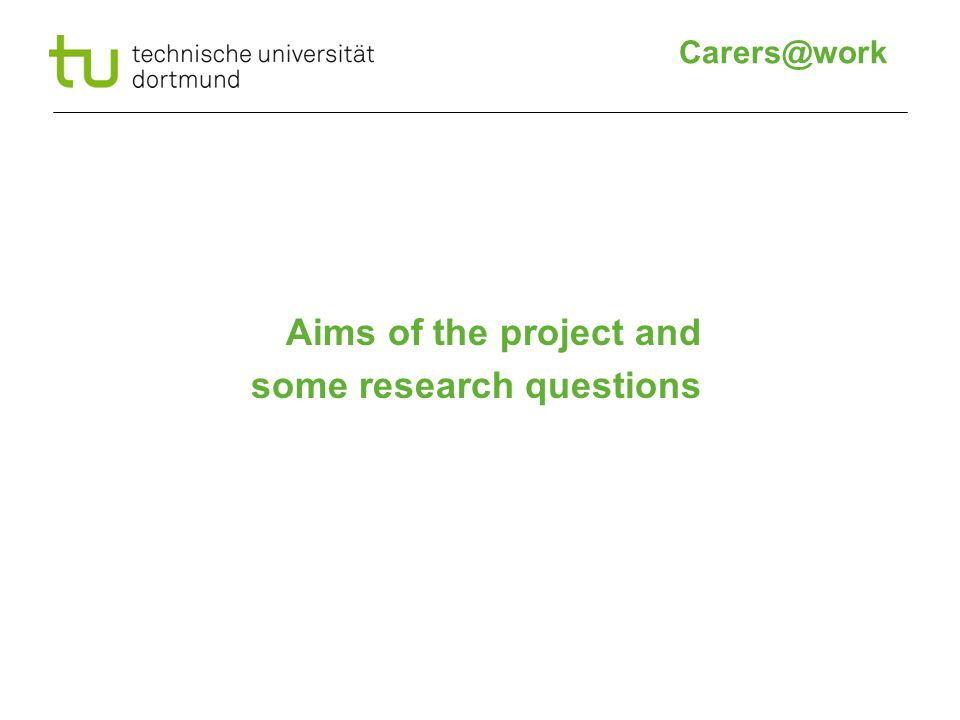 Aims of the project and some research questions