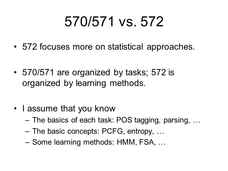 570/571 vs focuses more on statistical approaches.