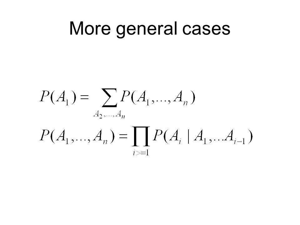 More general cases