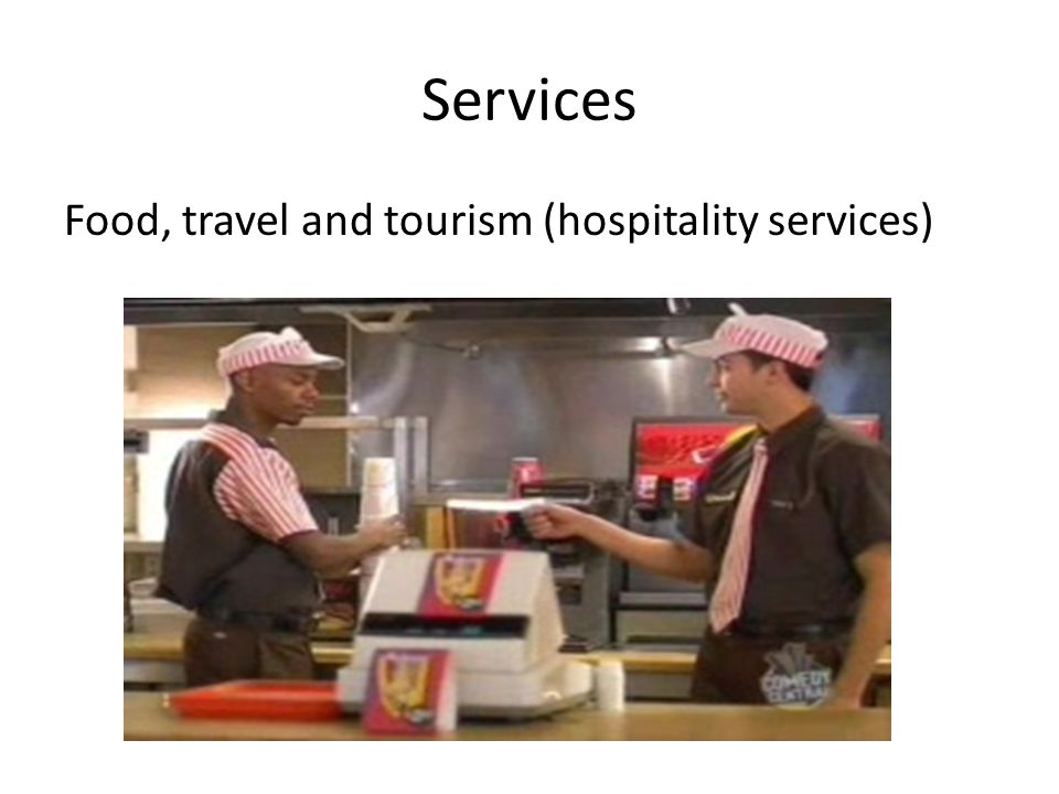 Services Food, travel and tourism (hospitality services)
