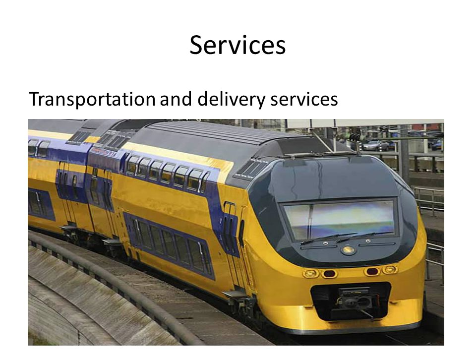 Services Transportation and delivery services