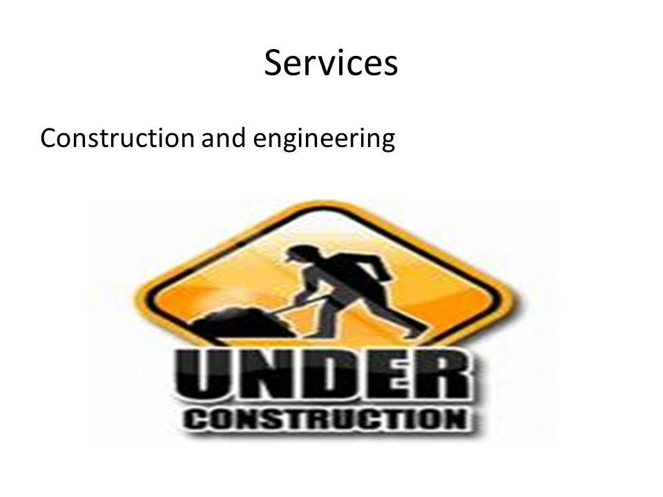 Services Construction and engineering