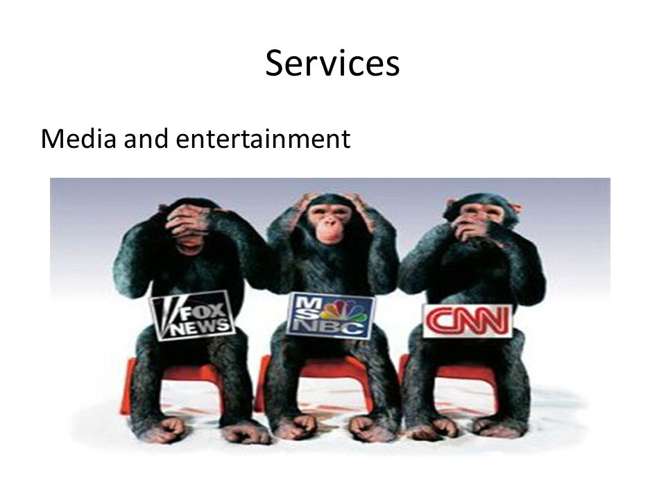 Services Media and entertainment