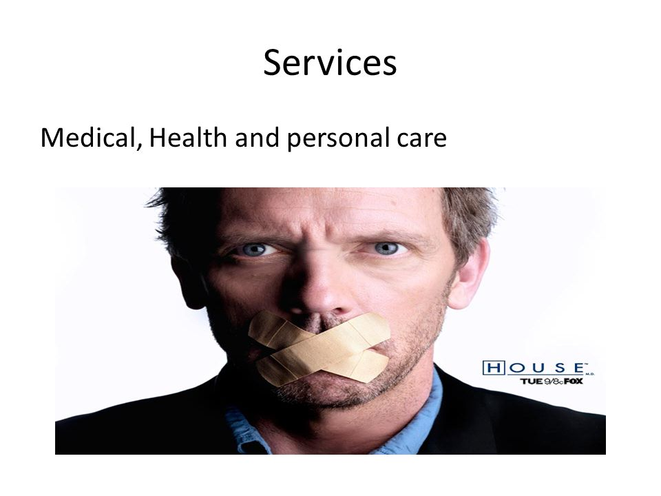 Services Medical, Health and personal care