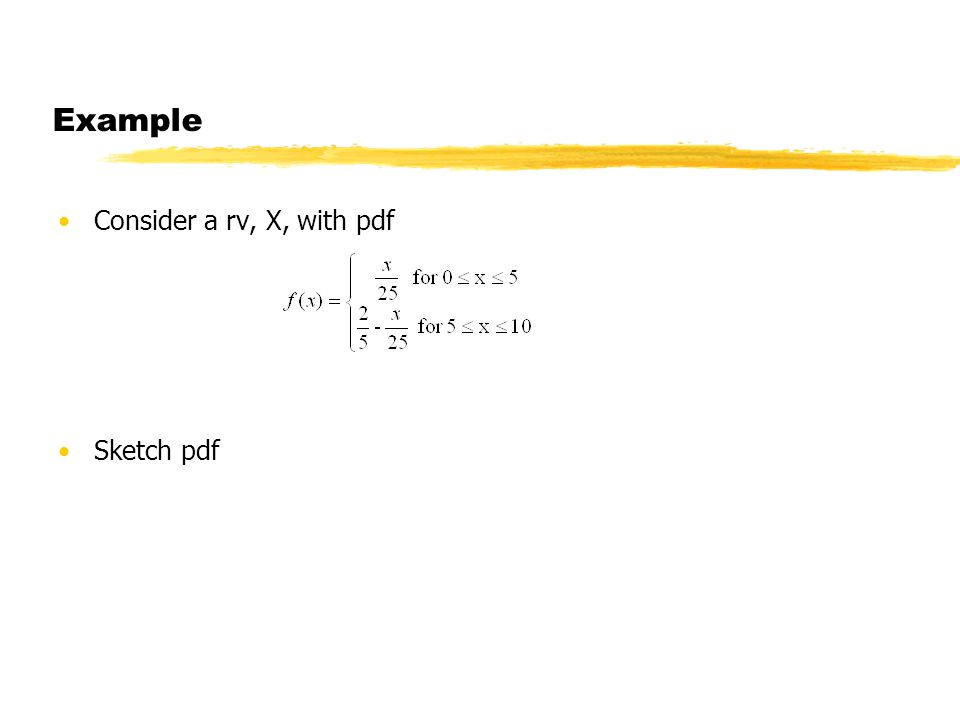 Statistics Lecture 14 Example Consider A Rv X With Pdf Sketch Pdf
