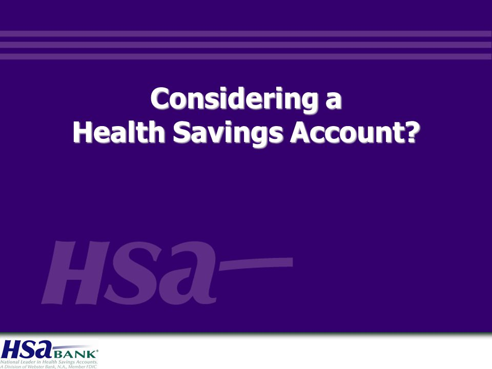 Considering a Health Savings Account