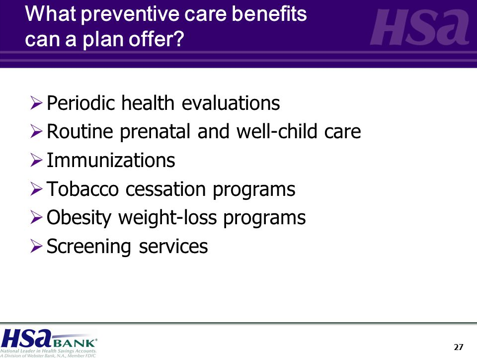 27 What preventive care benefits can a plan offer.