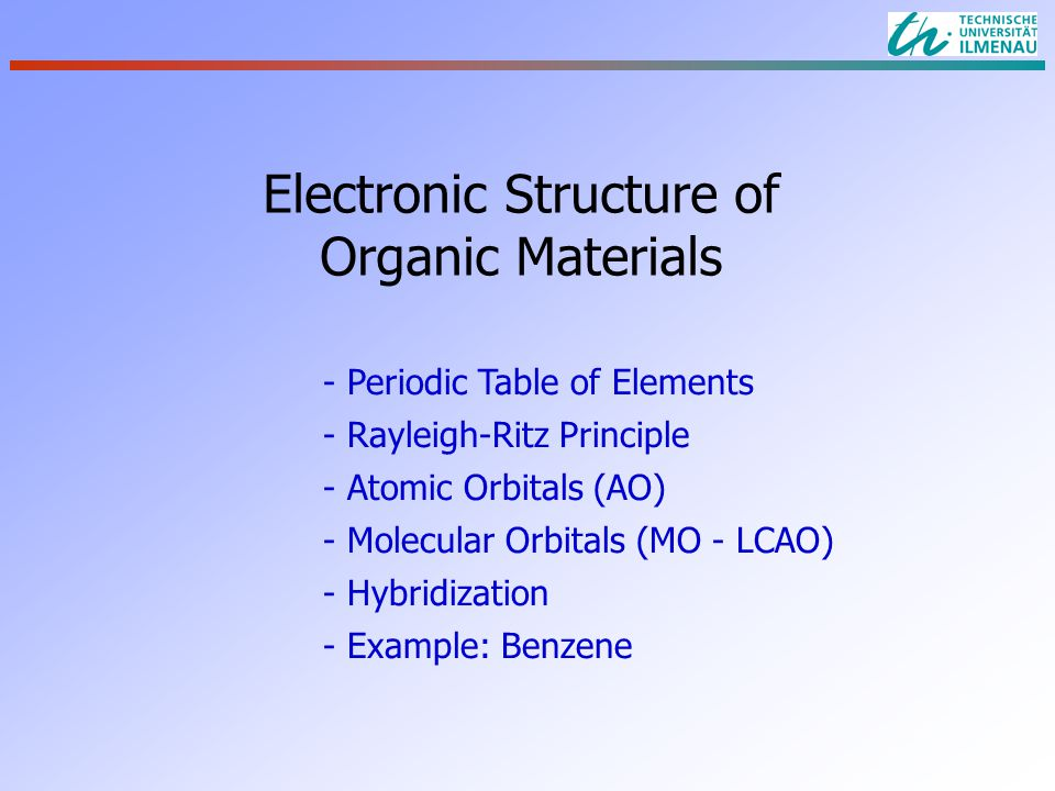 Electronic Structure Of Organic Materials Periodic Table Of