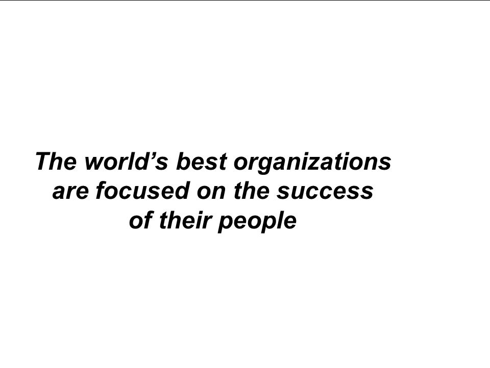 Saba Confidential 2 The world's best organizations are focused on the success of their people