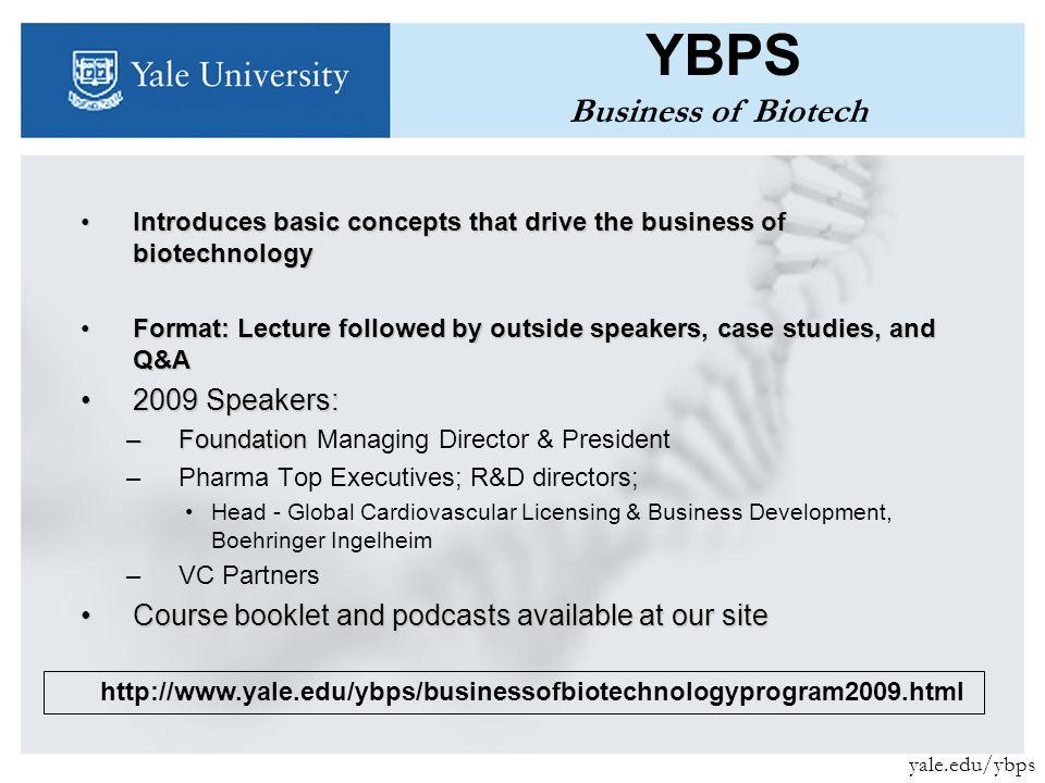 The Yale Biotechnology & Pharmaceutical Society (YBPS) Who