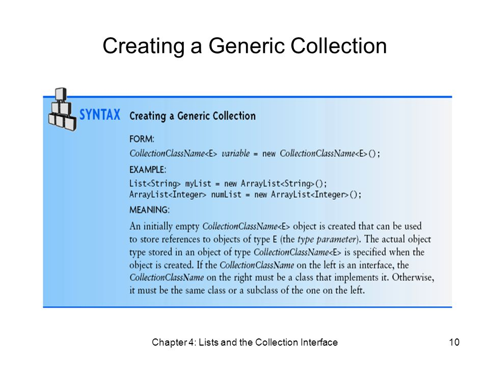 Chapter 4: Lists and the Collection Interface10 Creating a Generic Collection