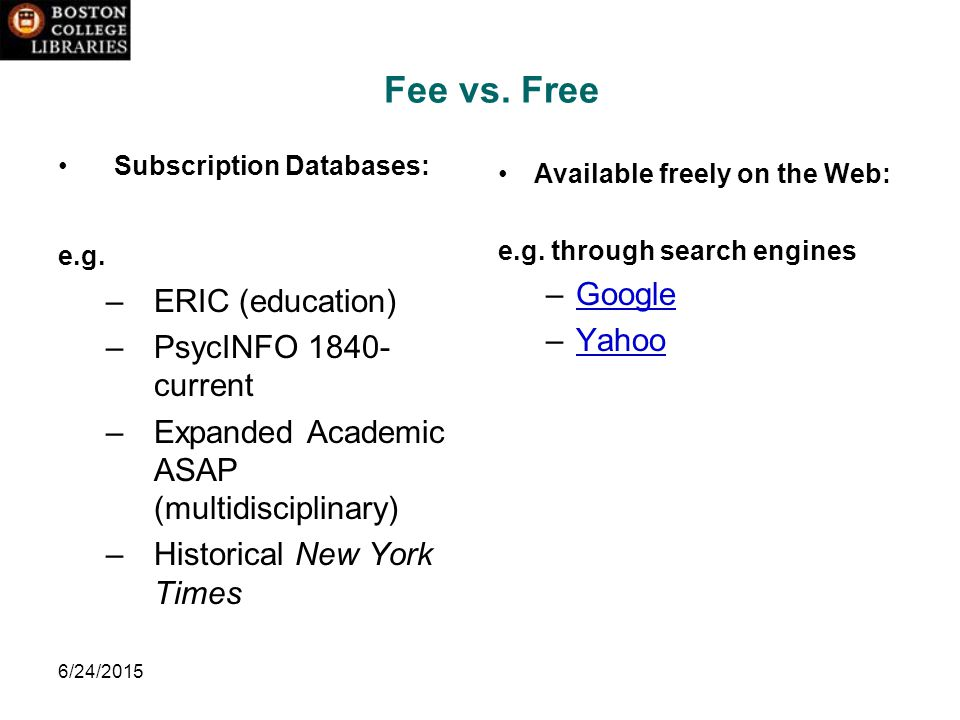 6/24/2015 Fee vs. Free Subscription Databases: e.g.