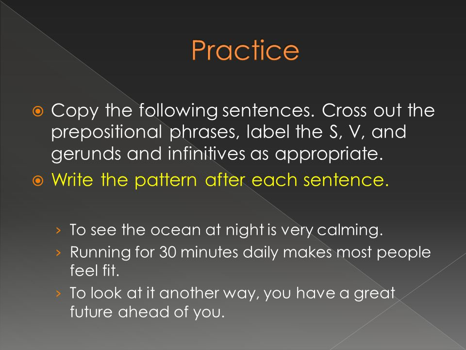  Copy the following sentences.