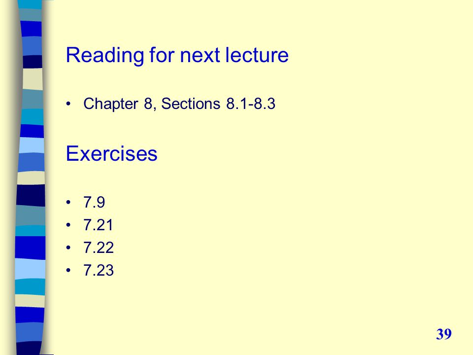 Reading for next lecture Chapter 8, Sections Exercises