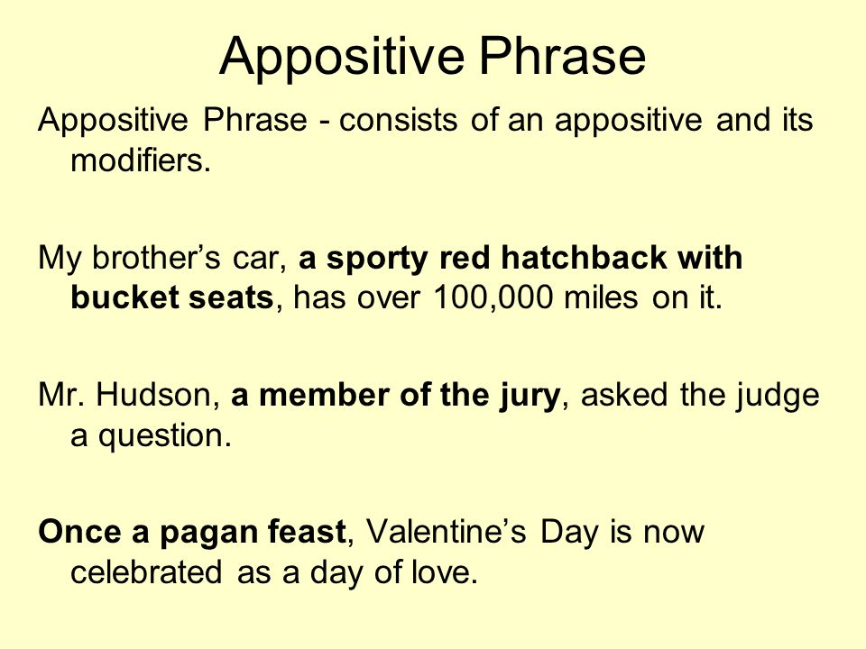 Types of Phrases There are numerous types of phrases  Type