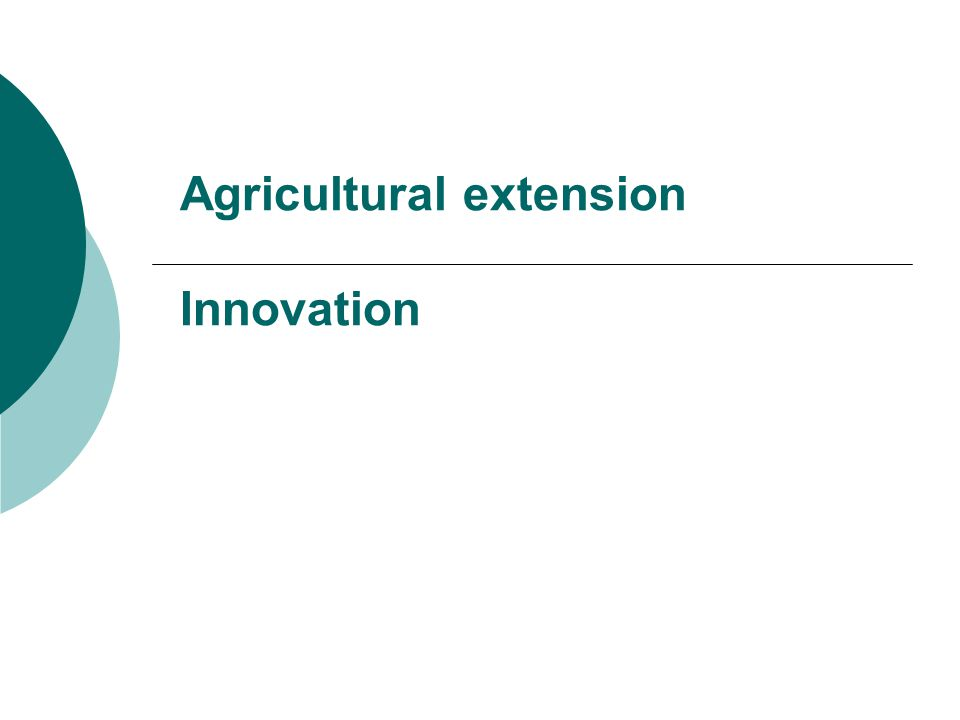 Agricultural extension Innovation  Welcome Definition of