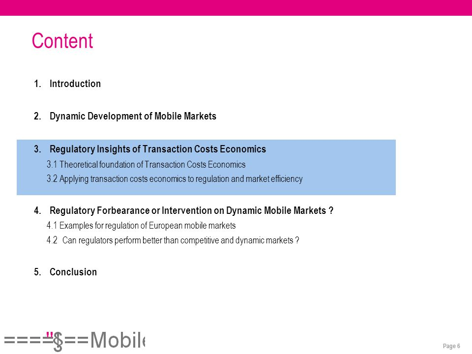 Page 6 Content 1.Introduction 2.Dynamic Development of Mobile Markets 3.