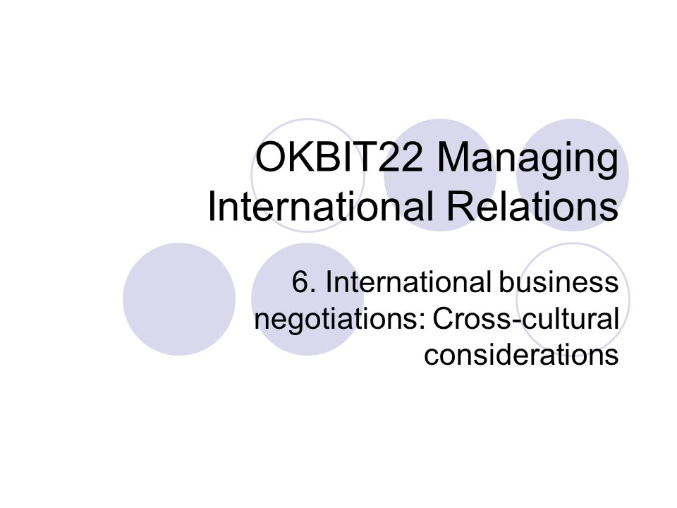 cross cultural negotiations in international business