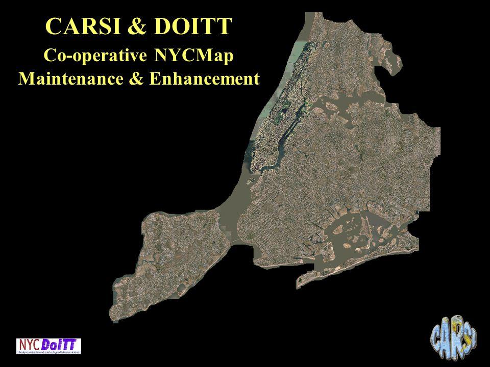 CARSI & DOITT Co-operative NYCMap Maintenance & Enhancement. - ppt on