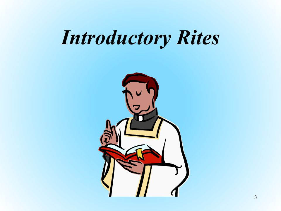 Introductory Rites 3