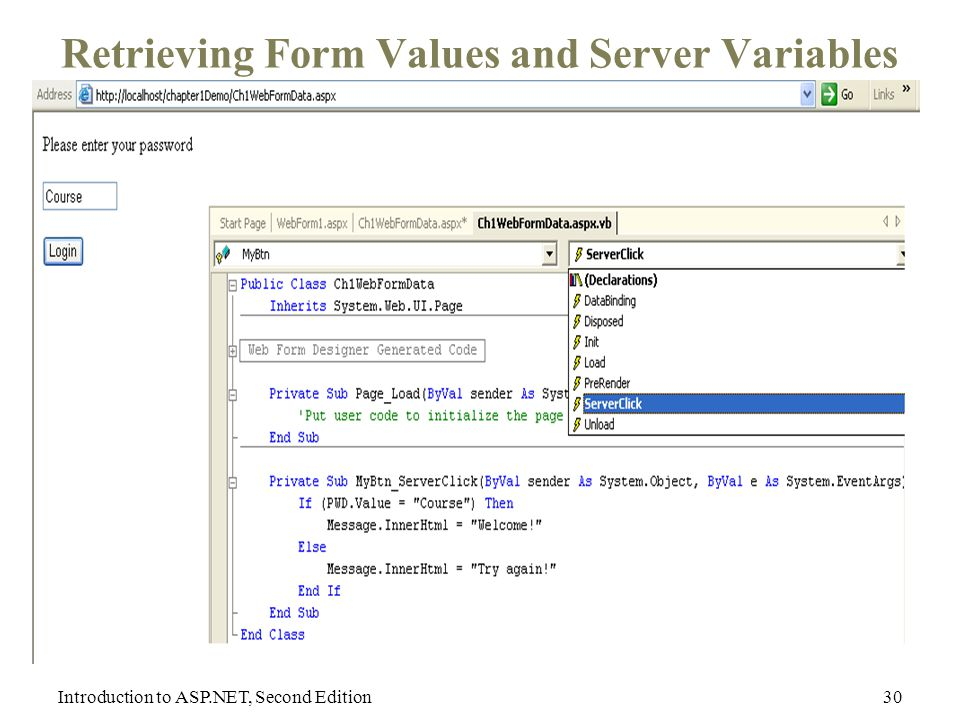 Introduction to ASP.NET, Second Edition30 Retrieving Form Values and Server Variables