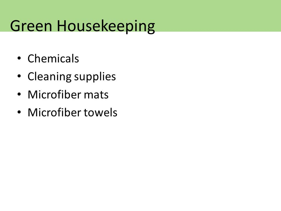 Chemicals Cleaning supplies Microfiber mats Microfiber towels Green Housekeeping