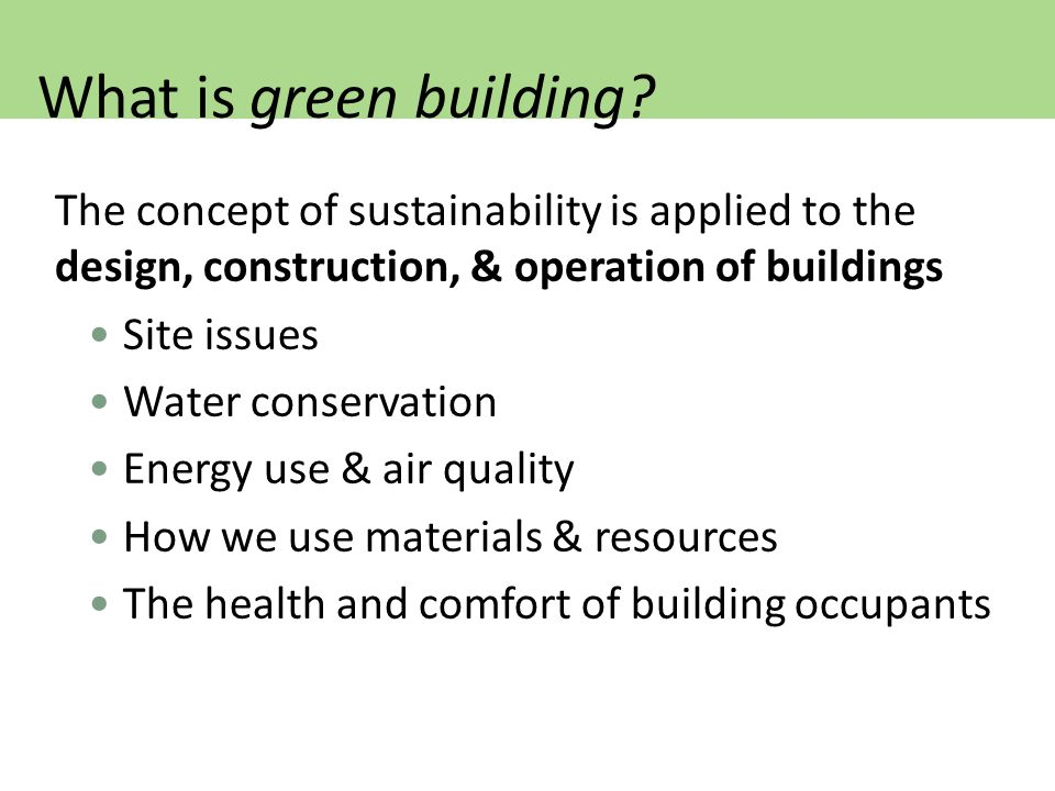 What is green building.