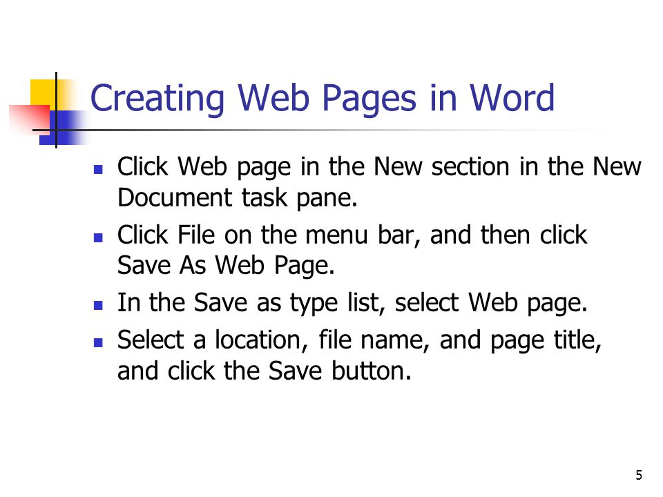 5 Creating Web Pages in Word Click Web page in the New section in the New Document task pane.