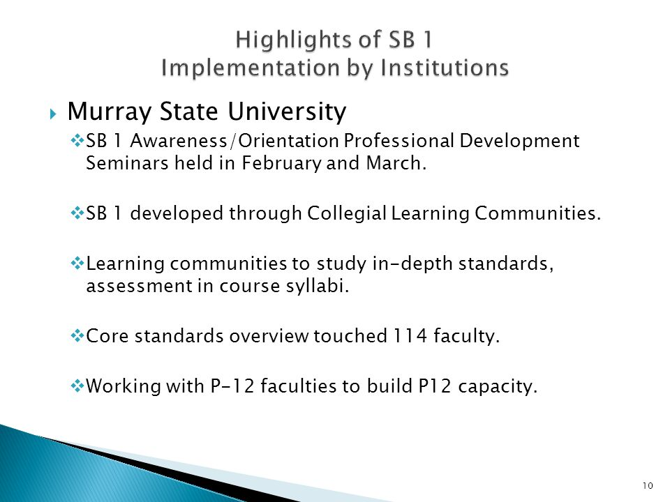  Murray State University  SB 1 Awareness/Orientation Professional Development Seminars held in February and March.