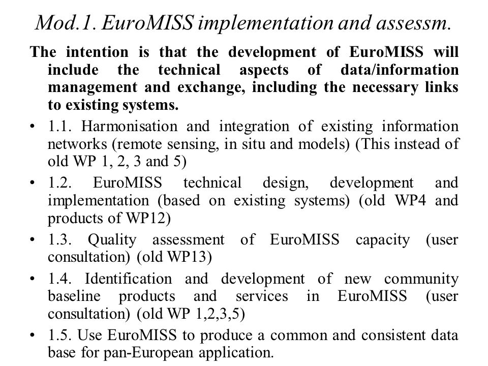 Mod.1. EuroMISS implementation and assessm.