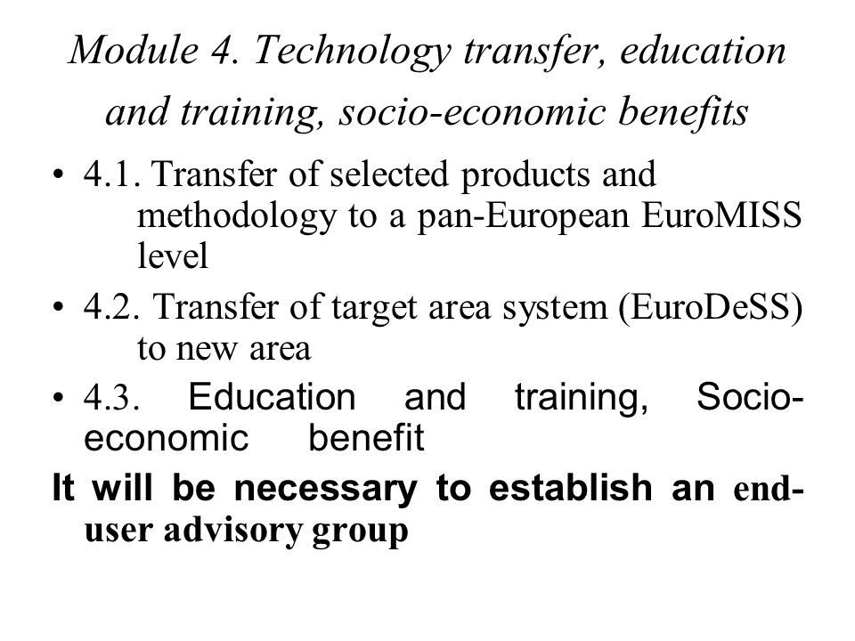 Module 4. Technology transfer, education and training, socio-economic benefits 4.1.