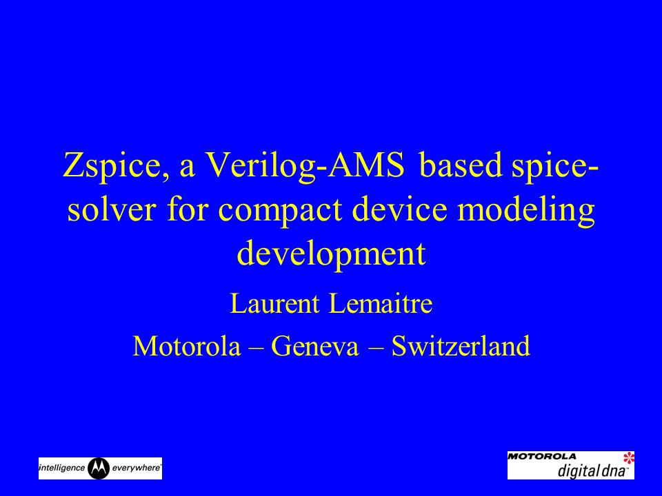 Zspice, a Verilog-AMS based spice- solver for compact device