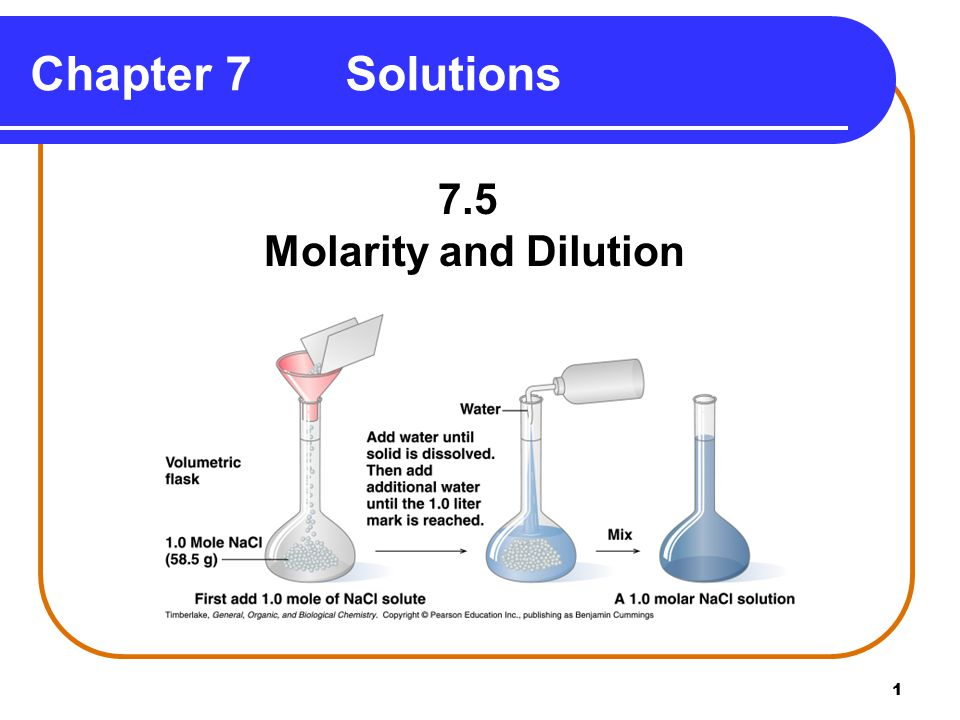 1 Chapter 7 Solutions 7.5 Molarity and Dilution