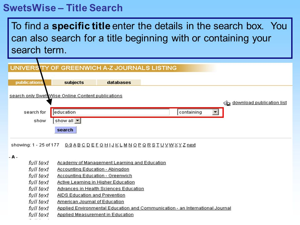 To find a specific title enter the details in the search box.