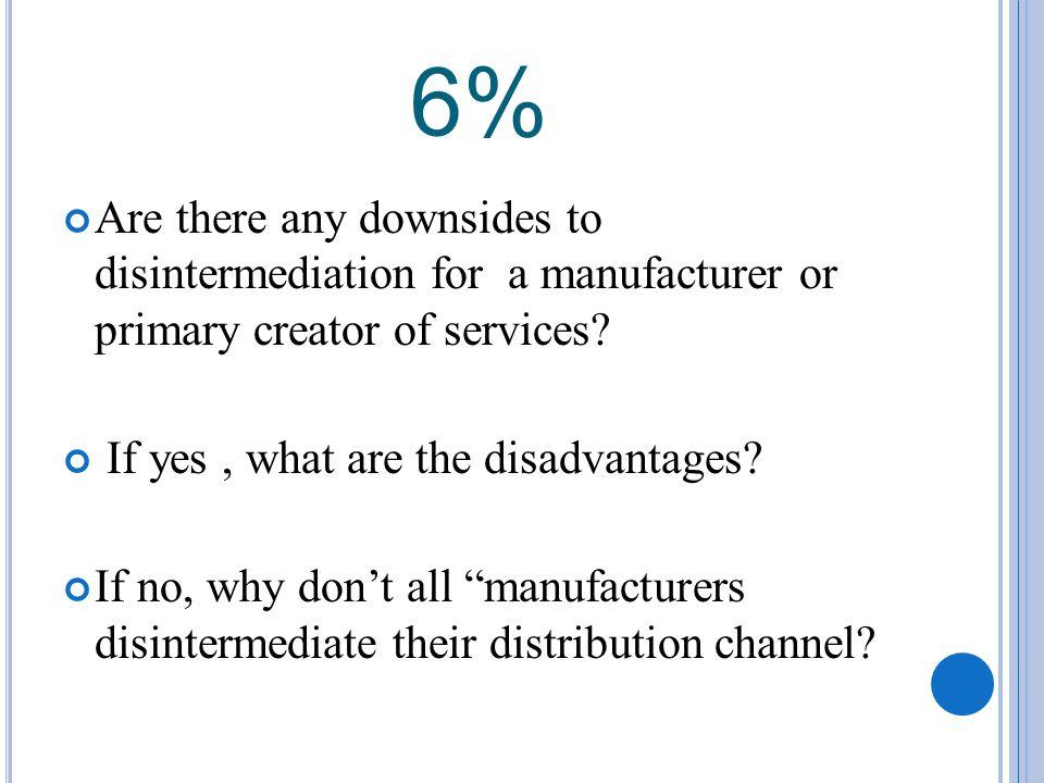 disadvantages of disintermediation