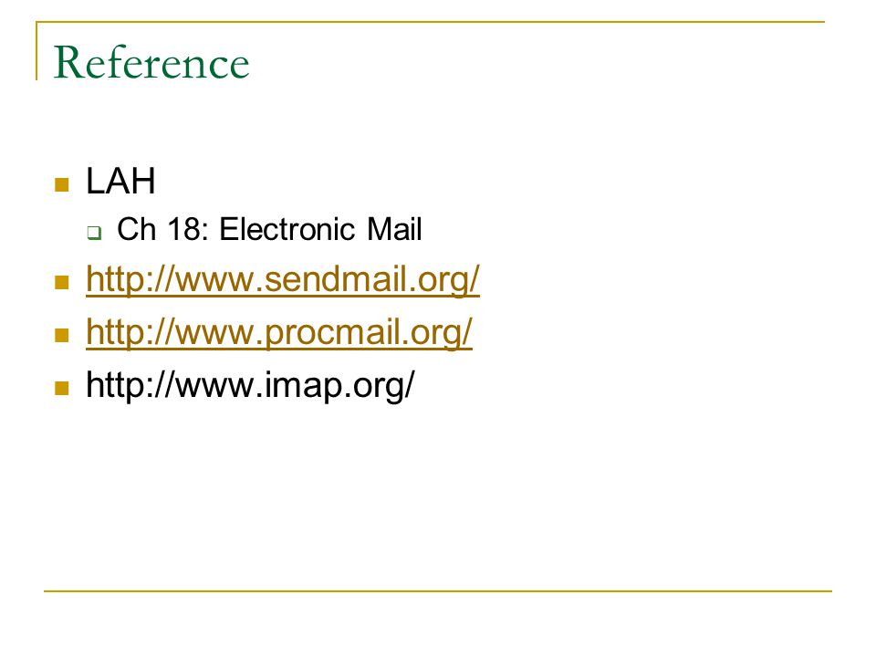 Reference LAH  Ch 18: Electronic Mail