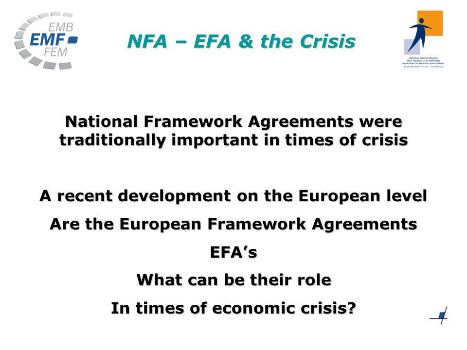 Nfa Efa The Crisis National Framework Agreements Were