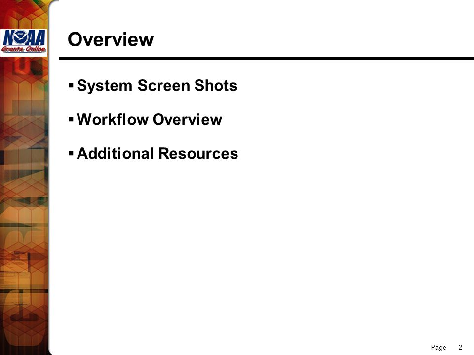Page 2 Overview  System Screen Shots  Workflow Overview  Additional Resources
