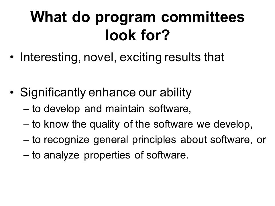 What do program committees look for.