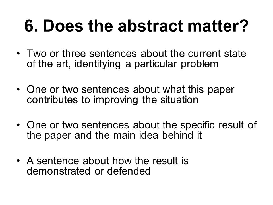 6. Does the abstract matter.