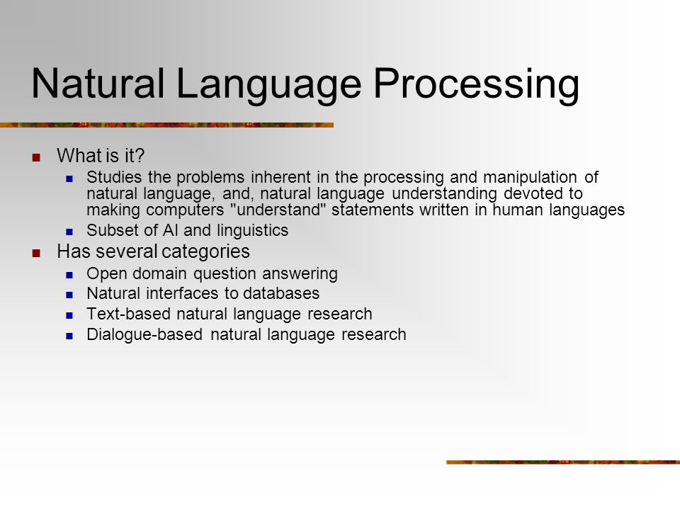 Natural Language Processing What is it.