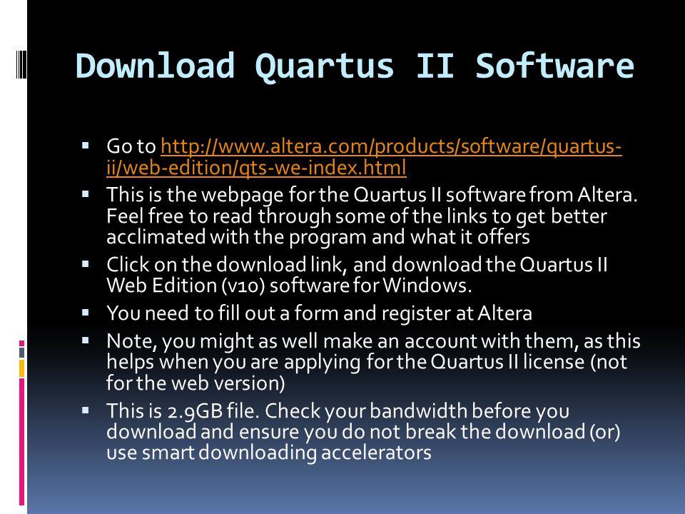 Altera's Quartus II Installation, usage and tutorials Gopi