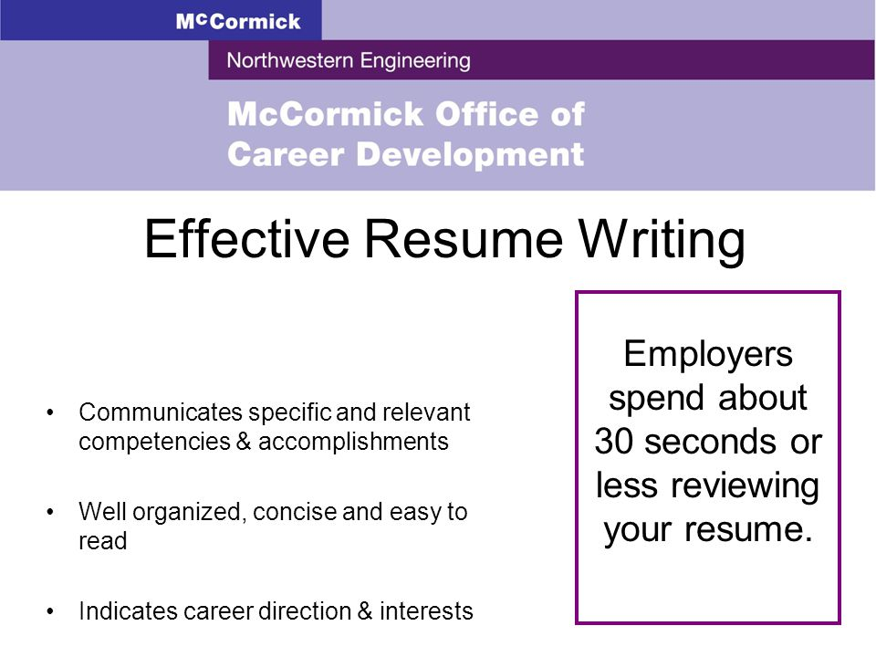 4 effective resume writing communicates specific and relevant competencies accomplishments well organized concise and easy to read indicates career
