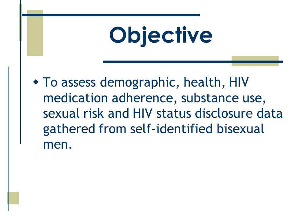 Objective  To assess demographic, health, HIV medication adherence, substance use, sexual risk and HIV status disclosure data gathered from self-identified bisexual men.