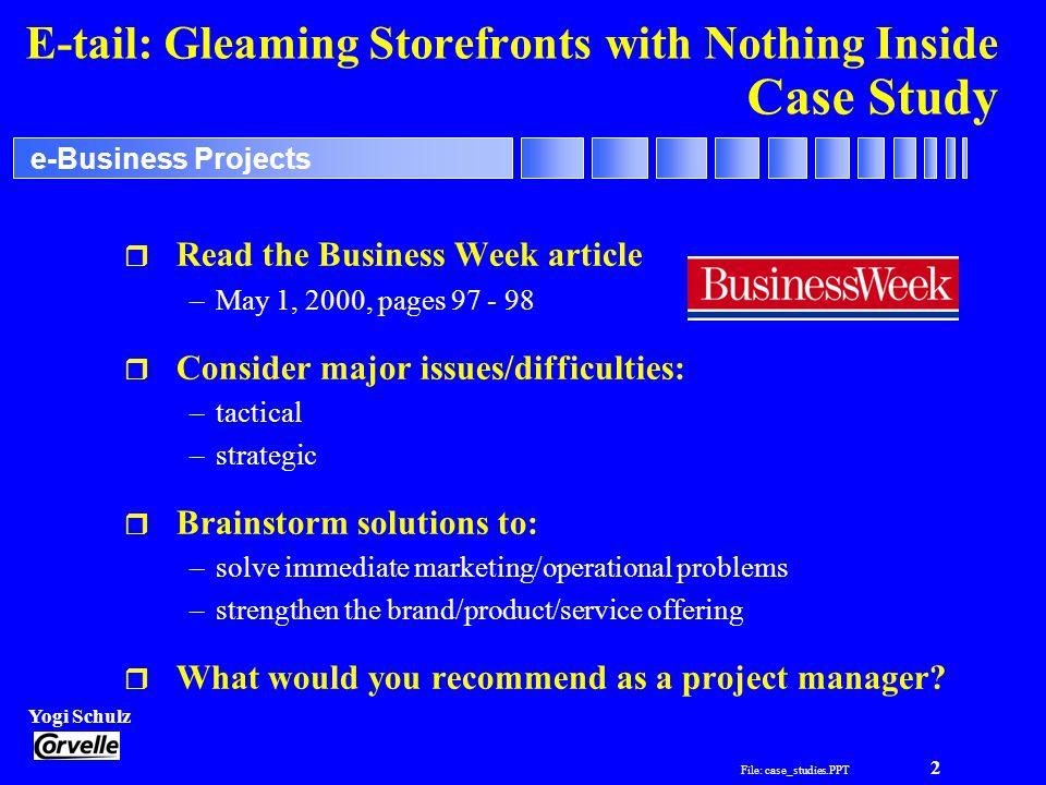 File: case_studies PPT 1 Yogi Schulz e-Business Projects