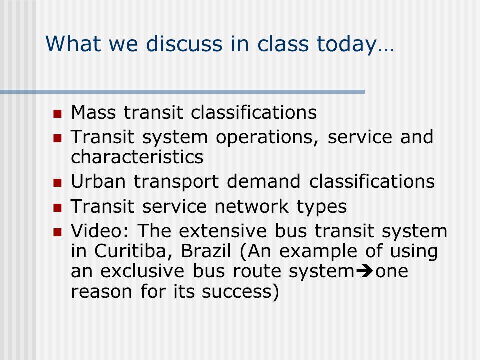 Lec 31, Handout: Public passenger transport (objectives) Be familiar ...