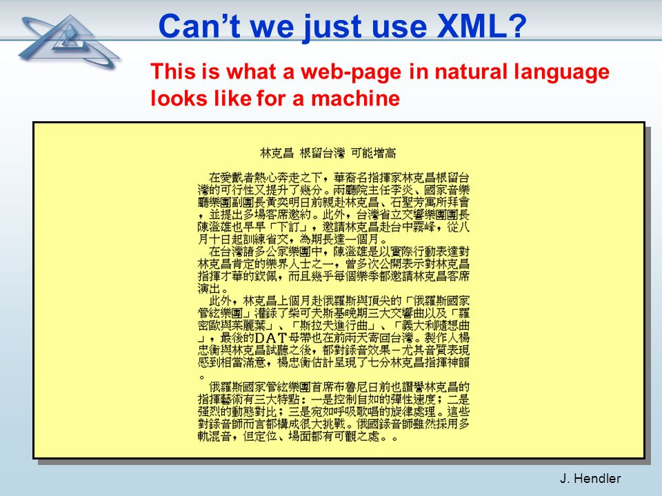 Can't we just use XML. This is what a web-page in natural language looks like for a machine J.