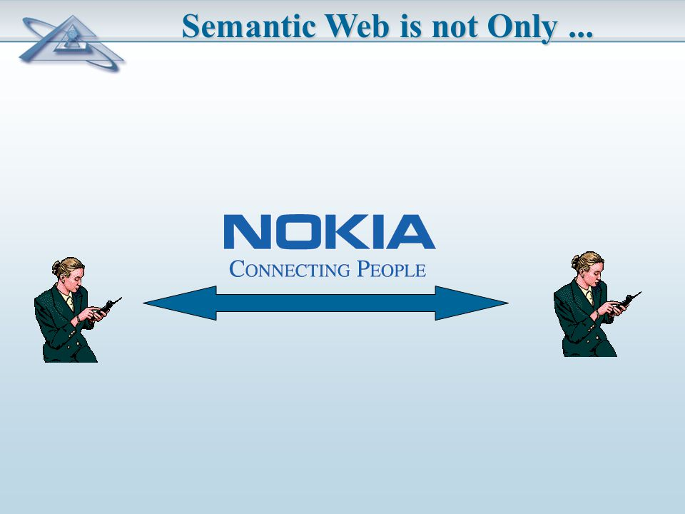 Semantic Web is not Only...