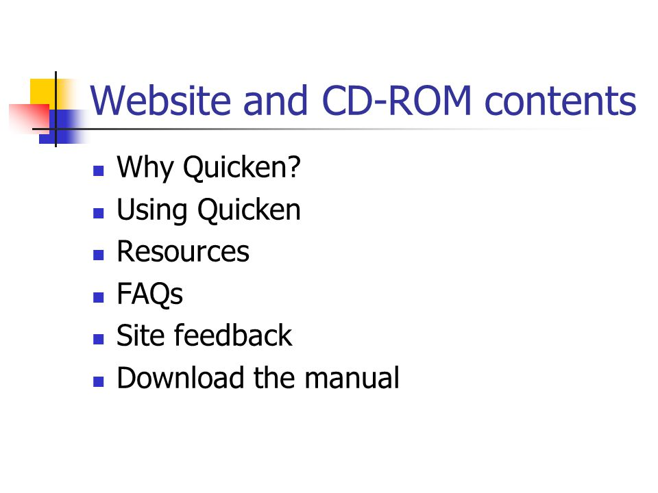 Website and CD-ROM contents Why Quicken.